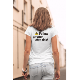 Ladies ''Follow Risk Warning' V-Neck PREMIUM line dance T-Shirt