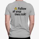 Mens 'Follow Risk Warning' line dance PREMIUM cotton T-Shirt