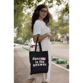 Cotton shopper Tote Bag 'Dance is the Answer' (Black or Natural)